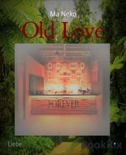 Old Love - Forever 4