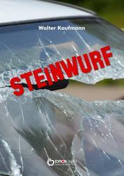 Steinwurf - Über eine Liebe in Deutschland