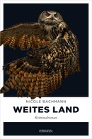 Nicole Bachmann: Weites Land ★