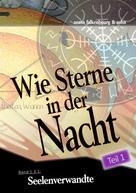 Xento Falkenbourg: Seelenverwandte (Teil 1)
