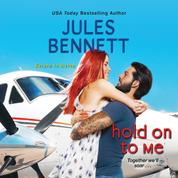 Hold On to Me - Return to Haven, Book 3 (Unabridged)