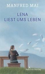 Lena liest ums Leben - Roman für Kinder