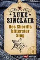 Luke Sinclair: Des Sheriffs bitterster Sieg ★★★★