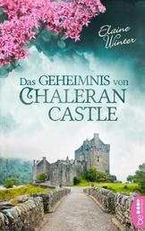 Das Geheimnis von Chaleran Castle - Familiengeheimnis Roman