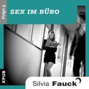 Sex im Büro, Folge 3 - Das Liebeskummerbuch Für Männer