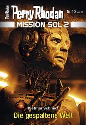 Mission SOL 2020 / 10: Die gespaltene Welt - Miniserie