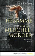 Sam Thomas: Die Hebamme und der Meuchelmörder ★★★★★