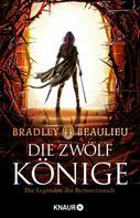 Bradley Beaulieu: Die Zwölf Könige ★★★★