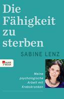 Sabine Lenz: Die Fähigkeit zu sterben ★★★★