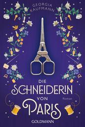 Die Schneiderin von Paris - Roman