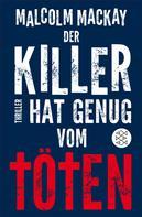 Malcolm Mackay: Der Killer hat genug vom Töten ★★★★