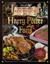 Das magische Kochbuch für Harry Potter Fans