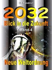 Blick in die Zukunft Band 4 - Neue Weltordnung