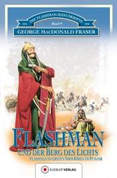 Flashman und der Berg des Lichts - Flashman im 1. Sikh-Krieg im Pandschab 1845-46