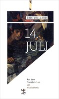 Éric Vuillard: 14. Jul ★★★