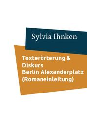 Textinterpretation und -erörterung - Alfred Döblin / Berlin Alexanderplatz (1929)