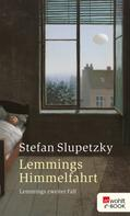 Stefan Slupetzky: Lemmings Himmelfahrt ★★★★
