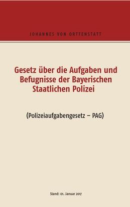 Gesetz über die Aufgaben und Befugisse der Bayerischen Staatlichen Polizei