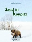 Joachim Nowotny: Jagd in Kaupitz ★★★