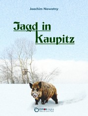 Jagd in Kaupitz