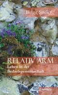 Birgit Stieler: Relativ arm. Leben in der Bedarfsgemeinschaft ★★★★