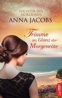 Anna Jacobs: Träume im Glanz der Morgenröte ★★★★