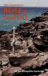Reise in den Tod - aus der Markgräfler Buchreihe