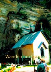 Wandern im Linzgau - Wegbeschreibungen, Geschichtliches und Illustrationen