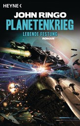 Planetenkrieg - Lebende Festung - Roman