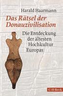 Harald Haarmann: Das Rätsel der Donauzivilisation ★★★★★