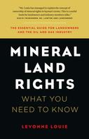 Levonne Louie: Mineral Land Rights