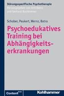 Franziska Schober: Psychoedukatives Training bei Abhängigkeitserkrankungen