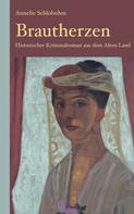 Annelie Schlobohm: Brautherzen: Historischer Kriminalroman aus dem Alten Land