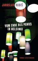 Jaroslav Rudiš: Vom Ende des Punks in Helsinki ★★★★