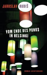 Vom Ende des Punks in Helsinki - Roman