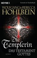 Wolfgang Hohlbein: Die Templerin - Das Testament Gottes ★★★★
