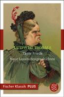 Ludwig Thoma: Tante Frieda ★★★★★