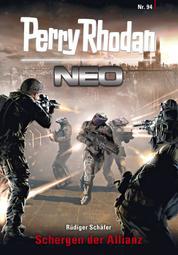 Perry Rhodan Neo 94: Schergen der Allianz - Staffel: Kampfzone Erde 10 von 12