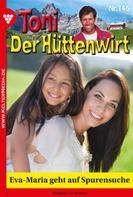Friederike von Buchner: Toni der Hüttenwirt 146 – Heimatroman