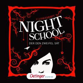 Night School 2. Der den Zweifel sät