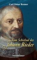 Carl Oskar Renner: Vom Schicksal des Johann Rieder