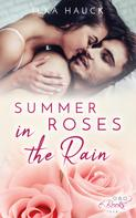 Ilka Hauck: Summer Roses in the Rain ★★★★