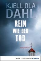 Kjell Ola Dahl: Rein wie der Tod ★★★★