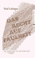 Paul Lafargue: Das Recht auf Faulheit ★★★