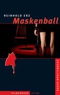 Reinhold Erz: Maskenball ★★★