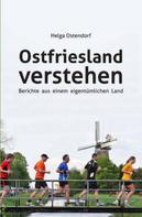 Helga Ostendorf: Ostfriesland verstehen ★★★★