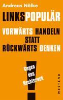 Andreas Nölke: Linkspopulär