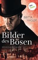 Britta Hasler: Bilder des Bösen ★★★★★