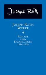 Das journalistische Werk - Bd. 4: Romane und Erzählungen 1916-1929