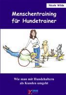 Nicole Wilde: Menschentraining für Hundetrainer ★★★★